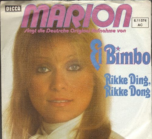 Marion - El Bimbo/Rikke Ding, Rikke Dong (German Pressing with picture sleeve, sung in German) - NM9/EX8 - 45 rpm Records