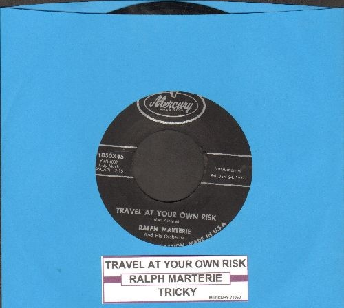 Marterie, Ralph & His Orchestra - Travel At Your Own Risk/Tricky (with juke,box label) - NM9/ - 45 rpm Records