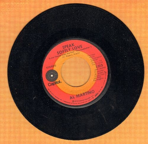 Martino, Al - Speak Softly Love (Love Theme From The Godfather)/I Have But One Heart (with original company sleeve) - EX8/ - 45 rpm Records