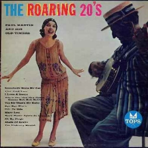 Martin, Paul & His Oldtimers - The Roaring 20s: Yes Sir That's My Baby, Sheik Of Araby, Five Foot Two, Side By Side, When The Red Red Robin Comes Bob Bob Bobbin Along (Vinyl LP record) - NM9/EX8 - LP Records