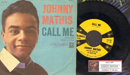 Mathis, Johnny - Call Me/Stairway To The Sea (with picture sleeve and juke box label) - NM9/EX8 - 45 rpm Records