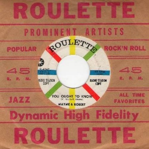 Mayme & Robert - You Ought To Know/That's When (DJ advance copy) (wol) - NM9/ - 45 rpm Records