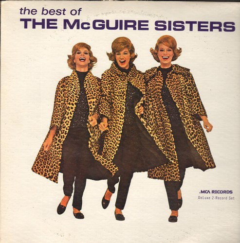 McGuire Sisters - The Best Of The McGuire Sisters: Sugartime, Volare, Blue Skies, Sincerely, Heart, Something's Gotta Give, Goodnight Sweetheart Goodnight (2 vinyl LP record set, re-issue of original 1950s recordings in mint condition) (double LP record)