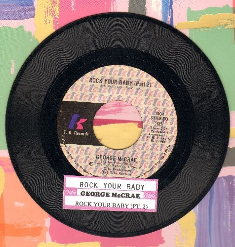McCrae, George - Rock Your Baby (Parts 1&2) (#1 selling 45 of the entire decade of the 1970s!) (with juke box label) - NM9/ - 45 rpm Records