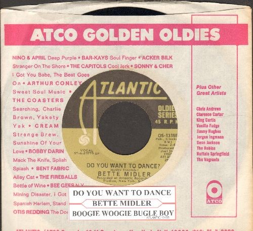 Midler, Bette - Boogie Woogie Bugle Boy/Do You Want To Dance  (re-issue with Atlantic company sleeve and juke box label) - NM9/ - 45 rpm Records