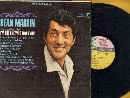 Martin, Dean - Remember Me I'm The One Who Loves You: King Of The Road, Born To Lose, The Birds And The Bees, Here Comes My Baby, Walk On By (Vinyl STEREO LP record) - NM9/EX8 - LP Records