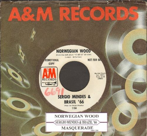Mendes, Sergio & Brazil '66 - Norwegian Wood/Masquerade (DJ advance pressing with juke box label and company sleeve) - EX8/ - 45 rpm Records