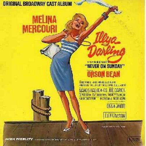 Mercouri, Melina - Illya Darling - Original Broadway Cast Recording, based on the story of -Never On Sunday- (Vinyl STEREO LP record) - EX8/EX8 - LP Records