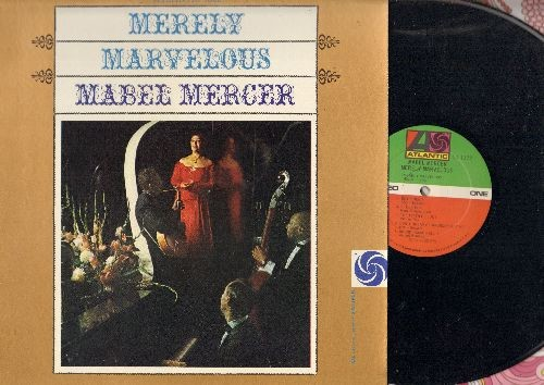 Mercer, Mabel - Merely Marvelous: Round House Nellie, You Fascinate Me So, You're Nearer, I Walk A Little Faster (Vinyl STEREO LP record, re-issue of vintage recordings) - NM9/NM9 - LP Records