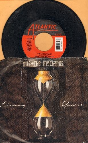 Mike & The Mechanics - The Living Years (tear jerker)/Too Many Friends (with picture sleeve) - NM9/EX8 - 45 rpm Records