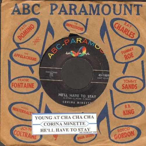 Minette, Corina - He'll Have To Stay/Young At Cha Cha Cha (Young At Heart) - EX8/ - 45 rpm Records