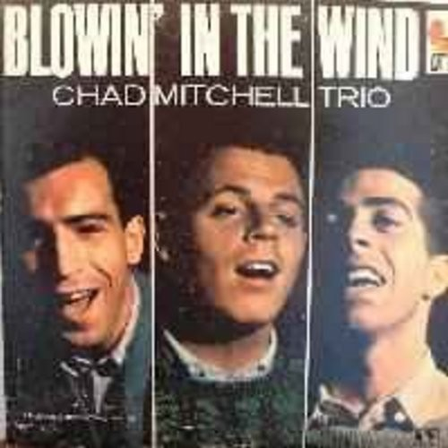 Mitchell, Chad Trio - Blowin' In The Wind: Adios Mi Corazon, Green Grow The Lilacs, The Story Of Alice (back of cover soiled on bottom) - NM9/EX8 - LP Records