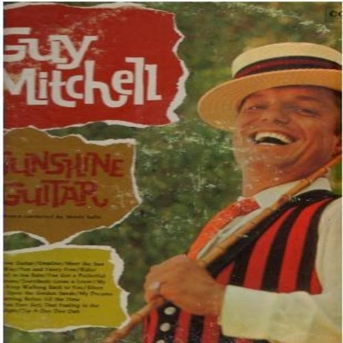 Mitchell, Guy - Sunshine Guitar: I've Got A Pocketful Of Dreams, Everybody Loves A Lover, Zip-A-Dee Doo Dah, My Dreams Are Getting Better All The Time (Vinyl MONO LP record, red label, 6 eyes first pressing) - NM9/VG7 - LP Records