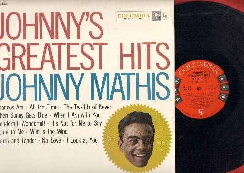 Mathis, Johnny - Johnny's Greatest Hits: Chances Are, The Twelfth Of Never, Wonderful Wonderful, Wild Is The Wind (Vinyl MONO LP record, red/black label w/6 eyes first pressing) - NM9/EX8 - LP Records