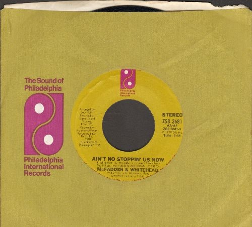 McFadden & Whitehead - Ain't No Stoppin' Us Now/I Got The Love (with company sleeve) - NM9/ - 45 rpm Records