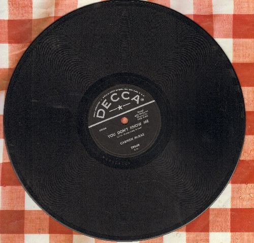 McRae, carmen - You Don't Know Me/Never Loved Him Anyhow (10 inch 78 rpm record) - NM9/ - 78 rpm