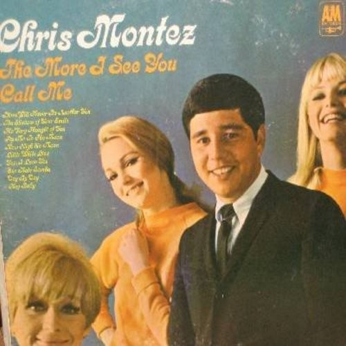 Montez, Chris - The More I See You: Call Me, There Will Never Be Another You, Fly Me To The Moon, The Very Thougght Of You (Vinyl STEREO LP record) - EX8/VG7 - LP Records