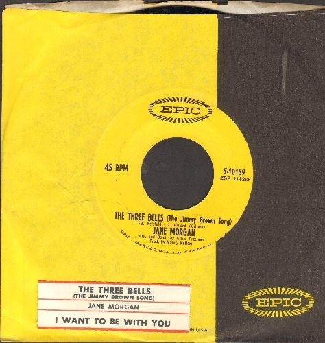 Morgan, Jane - The Three Bells (The Jimmy Brown Song)/I Want To Be With You (with juke box label and Epic company sleeve) - NM9/ - 45 rpm Records