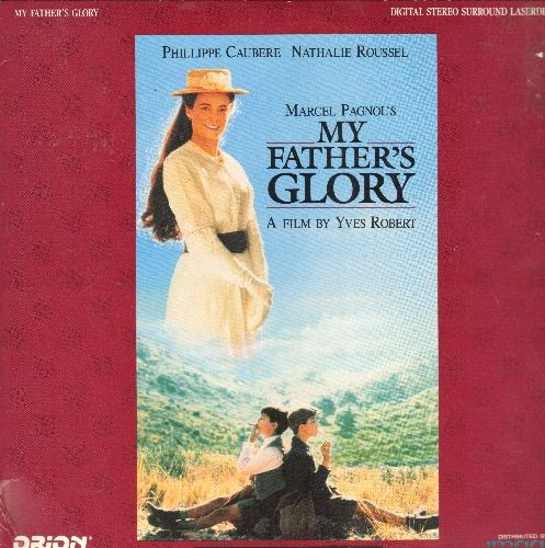 My Father's Glory - My Father's Glory  - LASERDISC version of the Frech Classic satrring Phillippe Caubere and Nathalie Roussel, in Original French with yellow English subtitles. - NM9/EX8 - LaserDiscs