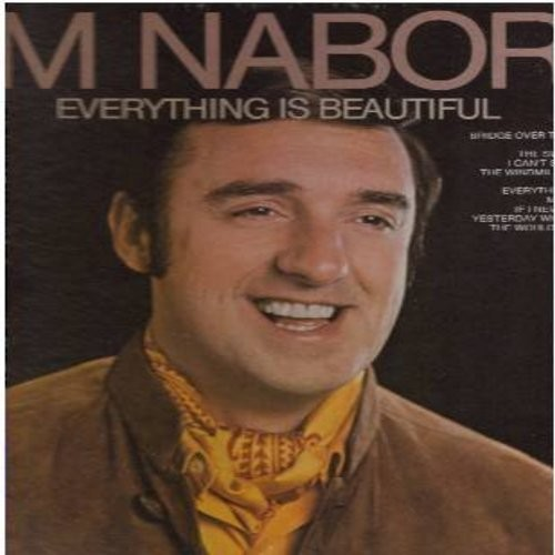 Nabors, Jim - Everything Is Beautiful: Hi-Lili Hi-Lo, Yesterday When I Was Young, Bridge Over Troubled Water, I Can't Stop Loving You (Vinyl STEREO LP record) - NM9/EX8 - LP Records