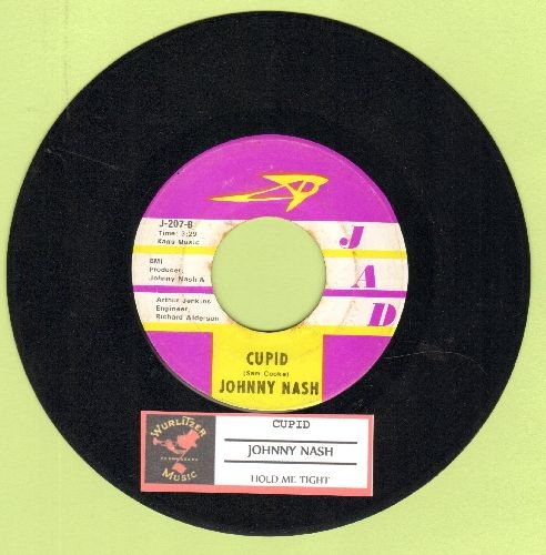Nash, Johnny - Cupid/Hold Me Tight (with juke box label) - NM9/ - 45 rpm Records