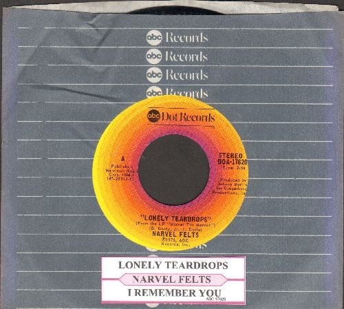 Felts, Narvel - Lonely Teardrops/I Remember You (with juke box label and company sleeve) - NM9/ - 45 rpm Records