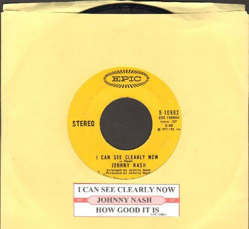 Nash, Johnny - I Can See Clearly Now/How Good It Is (with juke box label) - EX8/ - 45 rpm Records