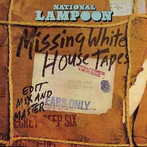 National Lampoon - National Lampoon's Missing White House Tapes: Hilarious satire on the Watergate Scandal (Vinyl STEREO LP record, 1974 first issue) - EX8/EX8 - LP Records