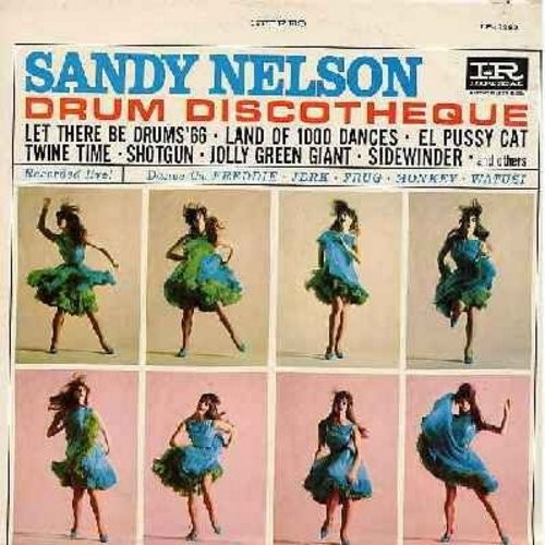 Nelson, Sandy - Drum Discoteque: Let There Be Drums '66, Land Of 1000 Dances, Shotgun, Jolly Green Giant, Teen Beach, El Pussycat (Vinyl STEREO LP record) - NM9/VG7 - LP Records