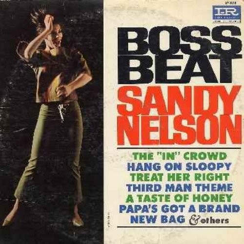 Nelson, Sandy - Boss Beat: The In Crowd, Hang On Sloopy, Third Man Theme, A Taste Of Honey, Louie Louie, Down In The Boondocks (Vinyl MONO LP record) - VG7/VG7 - LP Records