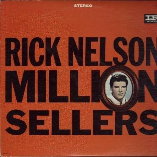 Nelson, Rick - Million Sellers: Hello Mary Lou, Young Emotions, It's Late, Yes Sir That's My Baby, Travelin' Man (Vinyl STEREO LP record, black/pink label, NICE condition!) - NM9/NM9 - LP Records
