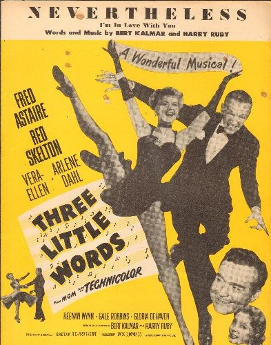 Astaire, Fred - Nevertheless - Vintage SHEET MUSIC for the song featured in MGM film -Three Little Words- starring Fred Astaire, Red Skelton and Vera Ellen - EX8/ - Sheet Music