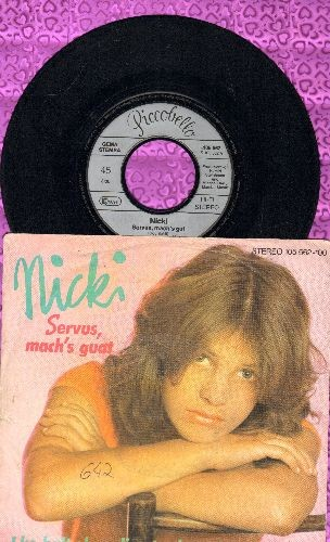Nicki - Servus, mach's guat (German Pressing with picture sleeve, sung in German) - EX8/EX8 - 45 rpm Records
