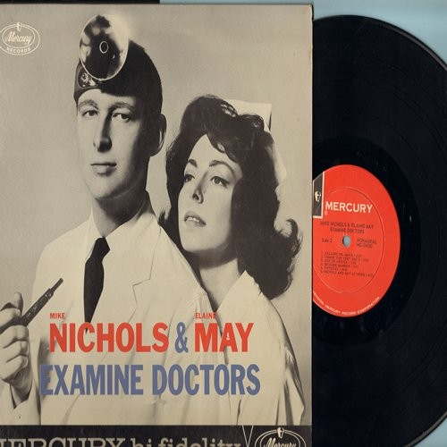 Nichols, Mike & Elaine May - Examine Doctors - Vintage Radio-Routines from the Wonderful World of Medicine. Medical Doctors, Psychiatrists, Family Practicioners, and more! As heard on the NBC Radio Program. Outrageous, Sexy, Hilaroious! (Vinyl MONO LP rec