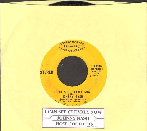 Nash, Johnny - I Can See Clearly Now/How Good It Is (with juke box label) - VG7/ - 45 rpm Records