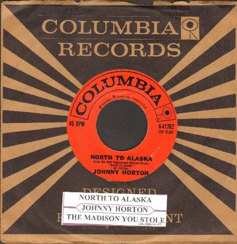Horton, Johnny - North To Alaska/The Mansion You Stole (with vintage Columbia company sleeve and juke box label) - EX8/ - 45 rpm Records