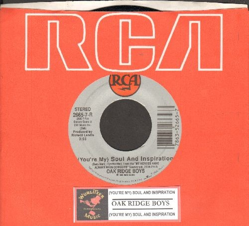 Oak Ridge Boys - (You're My) Soul And Inspiration (double-A-sided DJ advance pressing with juke box label and RCA company sleeve and juke box label) - NM9/ - 45 rpm Records