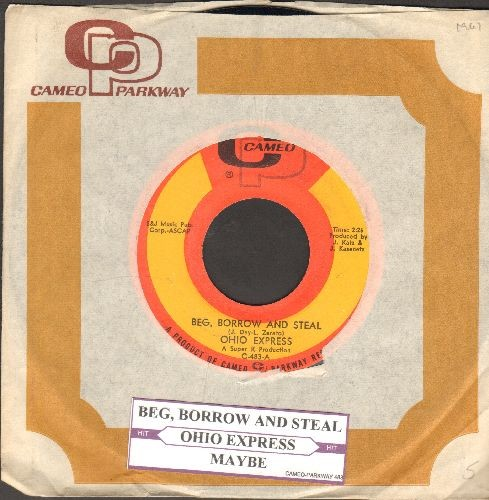 Ohio Express - Beg, Borrow And Steal/Maybe (with RARE Cameo/Parkway company sleeve and juke box label) - NM9/ - 45 rpm Records