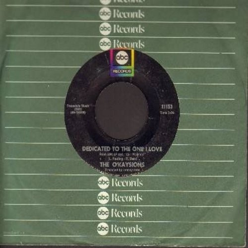 O'Kaysions - Dedicated To The One I Love/Love Machine (with ABC company sleeve) - NM9/ - 45 rpm Records