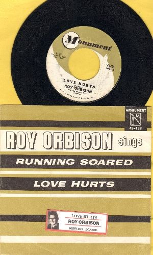 Orbison, Roy - Love Hurts/Running Scared (with picture sleeve and juke box label) - NM9/EX8 - 45 rpm Records