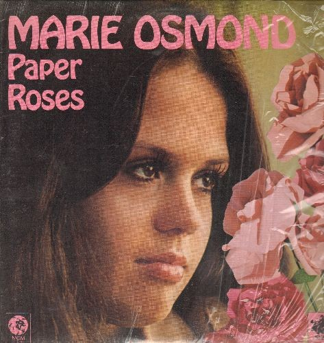 Osmond, Marie - Paper Roses: Fool No. 1, Sweet Dreams, Too Many Rivers (vinyl STEREO LP record) - NM9/EX8 - LP Records