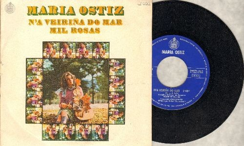 Ostiz, Maria - N'a Vierina Do Mar/Mil Rosas (Spanish Pressing with picture sleeve, sung in Spanish) - NM9/EX8 - 45 rpm Records