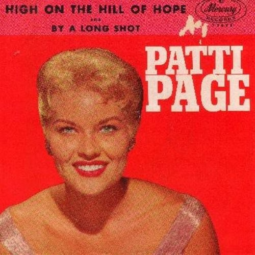 Page, Patti - High On The Hill Of Hope/By A Long Shot (with picture sleeve) - M10/EX8 - 45 rpm Records