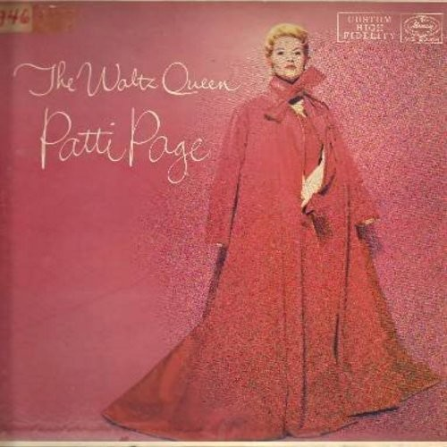Page, Patti - The Waltz Queen: You Always Hurt The One You Love, The Boy Next Door, Whispering Winds, Till We Meet Again, Memories (Vinyl MONO LP record) - NM9/VG7 - LP Records