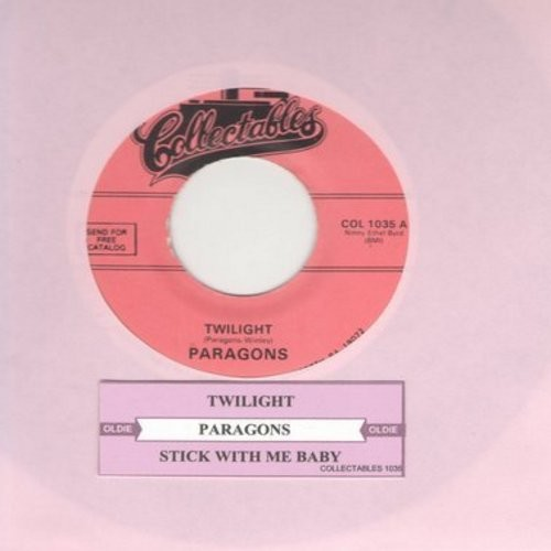 Paragons - Twilight/Stick With Me Baby (re-issue with juke box label) - M10/ - 45 rpm Records