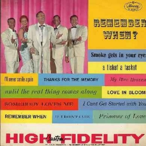 Platters - Remember When?: Prisoner Of Love, Smoke Gets In Your Eyes, If I Didn't Care, Thanks For The Memory, A-Tisket A-Tasket, My Blue Heaven (Vinyl MONO LP record) - EX8/EX8 - LP Records