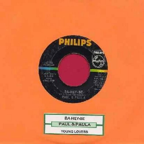 Paul & Paula - Ba-Hey-Be/Young Lovers (with juke box label) - EX8/ - 45 rpm Records