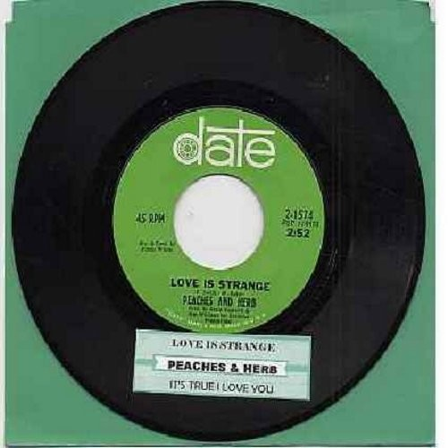 Peaches & Herb - Love Is Strange/It's True I Love You (with juke box label) - VG7/ - 45 rpm Records
