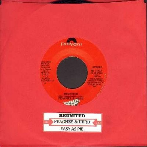 Peaches & Herb - Reunited (And It Feels So Good)/Easy As Pie (with juke box label) - NM9/ - 45 rpm Records