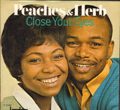 Peaches & Herb - Close Your Eyes/I Will Watch Over You (with picture sleeve) - NM9/EX8 - 45 rpm Records